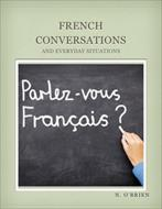 کتاب آموزش زبان فرانسوی French Conversations and Everyday Situations